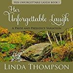 Her Unforgettable Laugh