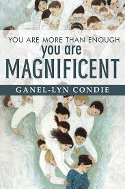 You Are More Than Enough, You Are Magnificent