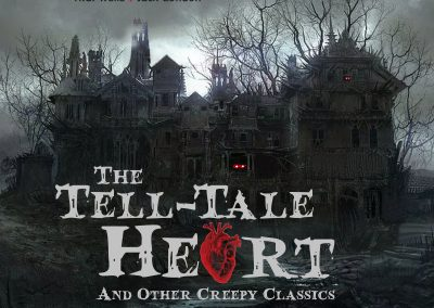 The Tell-Tale Heart & Other Creepy Classics
