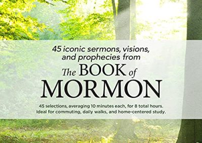 45 Iconic Sermons from the Book of Mormon